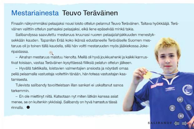 Salibandy-lehti kirjoitti aikanaan Teuvo Teräväisen dominoinnista C-juniorien SM-finaalissa.