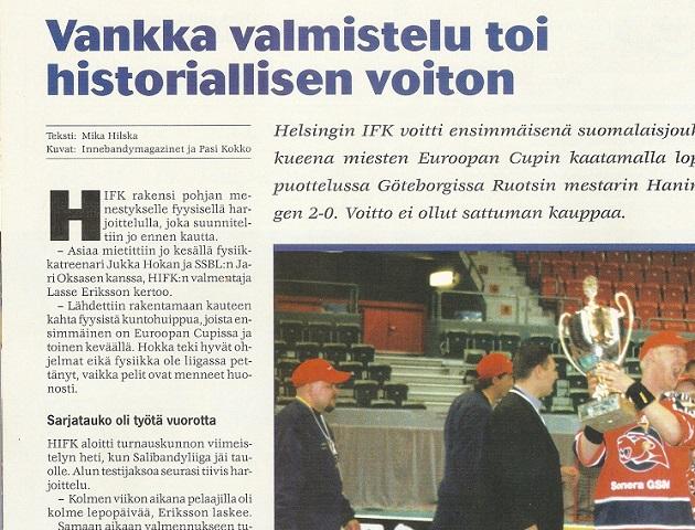 HIFK juhli Euroopan Cupin voittoa vuonna 2001. Salibandylehti otsikoi aiheesta seuraavanlaisesti. Kuva: Kuvakaappaus Salibandylehdestä